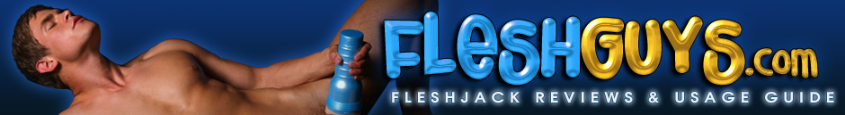 FleshGuys Fleshjack Reviews